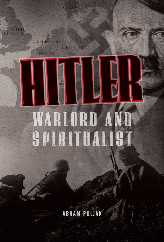 Hitler, Warlod and Spiritualist